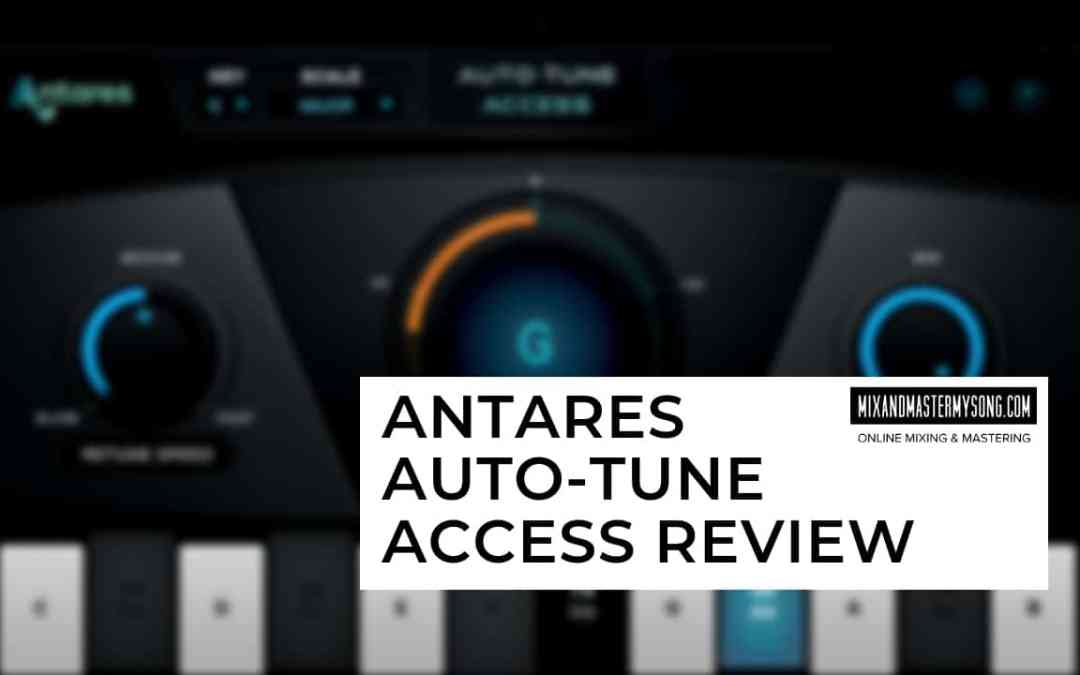 Antares Auto-tune Access Review