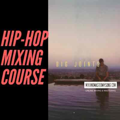Hip-Hop Mixing Course