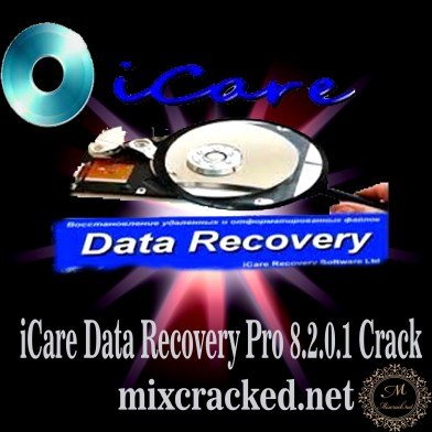 iCare Data Recovery Pro 8.2.0.1 Crack Free Download Serial Key