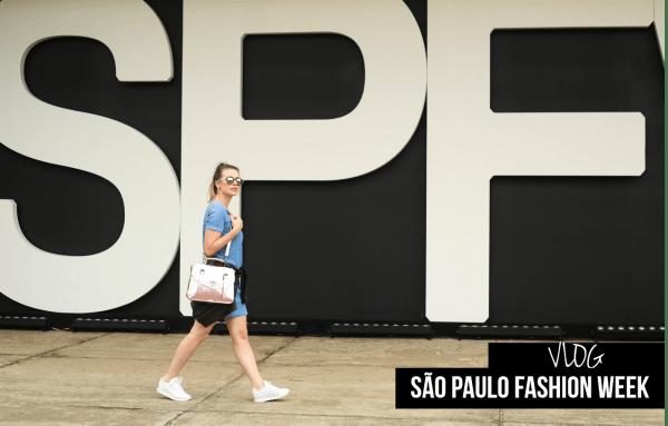 Vlog São Paulo Fashion Week outubro 2015