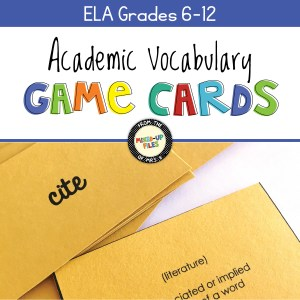 Academic Vocabulary Game Cards, Grades 6-12 ELA