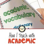 How I Teach with Academic Vocabulary