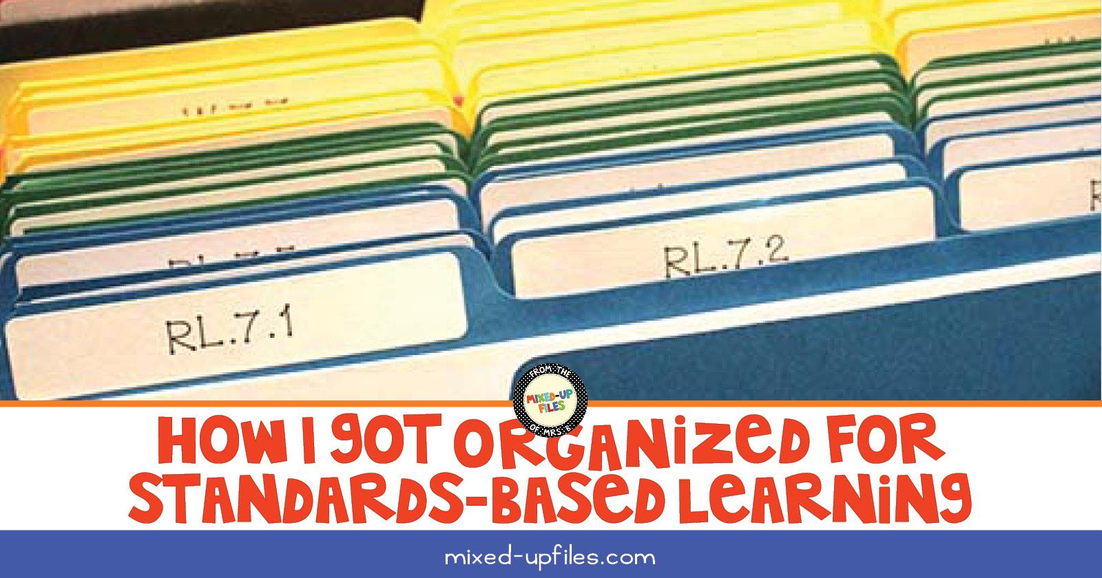 How I got organized for standards-based learning