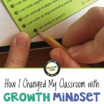 How I changed my classroom with growth mindset and the standards.