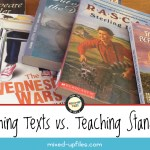 Teaching Texts vs. Teaching Standards