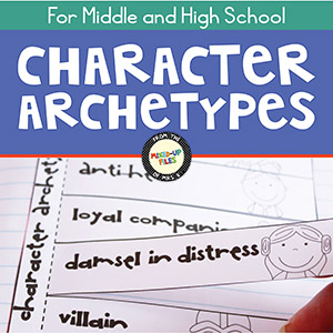 Character Archetypes Graphic Organizers for middle and high school