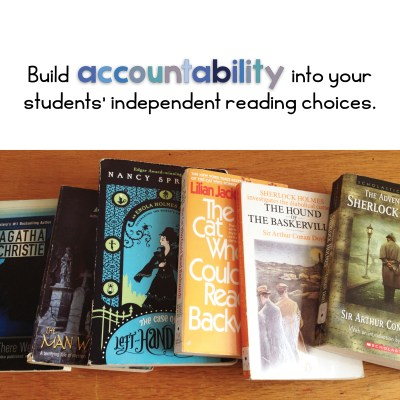 Build accountability into your students' independent reading choices.