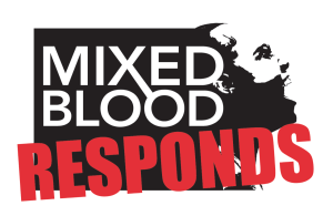 Mixed Blood Responds