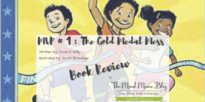 Blog Title for MVP 1 - The Gold Medal Mess written by David A. Kelly and illustrated by Scott Brundage