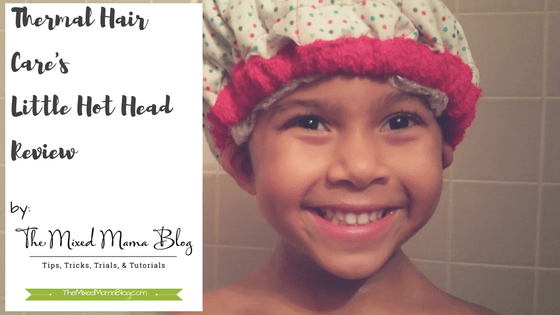 Easy Deep Conditioning in a Rush -Thermal Hair Care's Little Hot Head Review by Mixed Family Life - for Multiracial Media