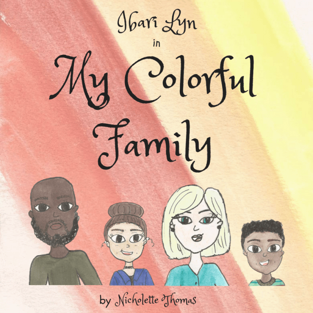 Ibari Lyn in My Colorful Family by Nicholette Thomas _ MockCover