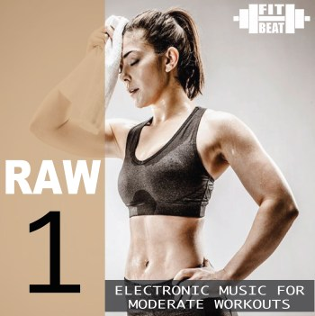 Raw 1 (Electronic Music For Moderate Workouts)