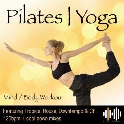 Pilates Yoga PiYo workout music