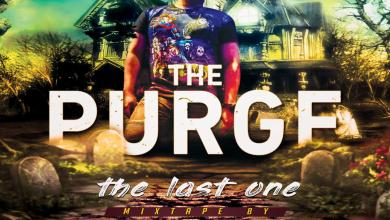 Photo of The Purge The Last One Mixtape – Dj Tilo