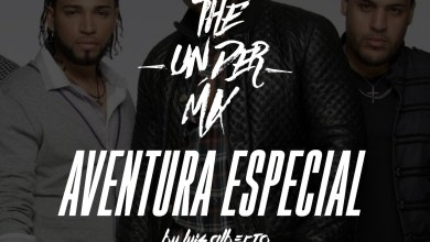 Photo of Aventura Special The Under Mix – Luis Alberto