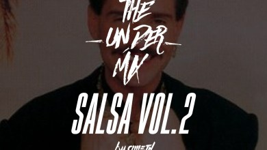Photo of Salsa Vol.2 The Under Mix – Dj Ameth