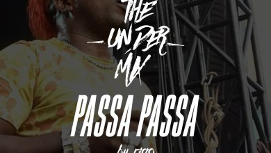 Photo of Passa Passa The Under Mix – @DjRigoPanama