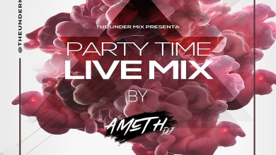 Photo of Party Live The Under Mix – Dj Ameth