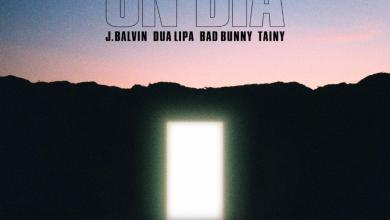 Photo of J Balvin, Tainy, Dua Lipa, Bad Bunny – UN DIA (ONE DAY)