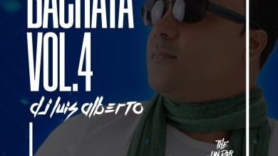 Photo of Bachata Mix Vol.4 The Under Mix – Dj Luis Alberto