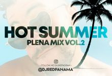 Photo of Hot Summer The Under Mix – @DjRedPanama