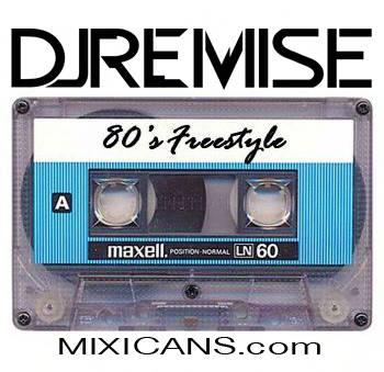 DJ REMISE : 80's Freestyle