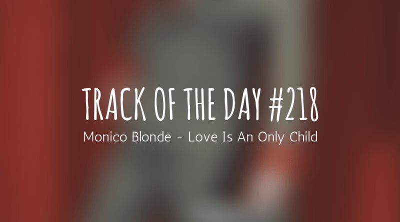 mix it all up monico blonde love is an only child