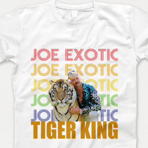 Joe Exotic Tiger King Tshirt