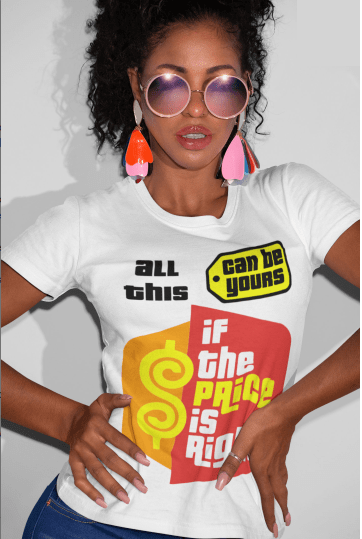 If the Price Is Right Tshirt