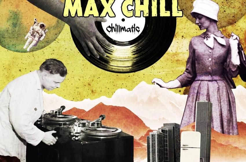 Max Chill – Chillmatic (Instrumental Mixtape)