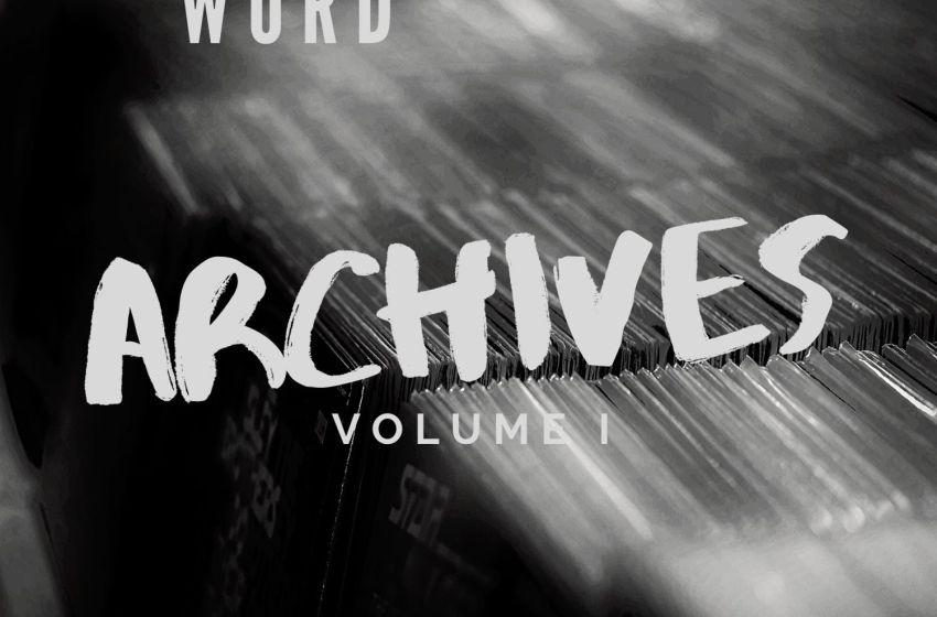 Eddie Word – Archives, Vol. 1 (Instrumental Mixtape)