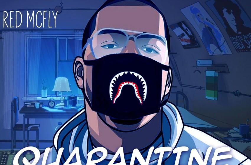 Red McFly – Quarantine Type Beats (Instrumental Mixtape)
