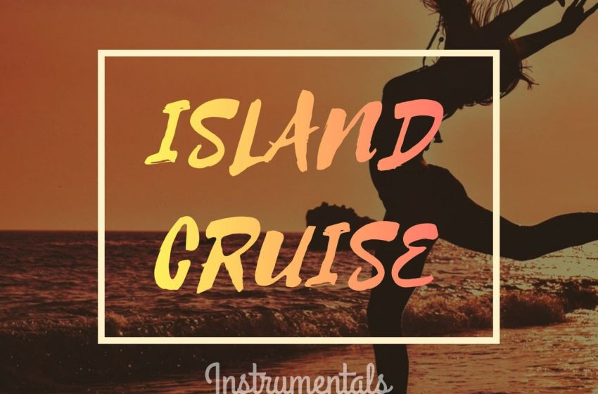 Kayz Beatz – Island Cruise (Instrumental Mixtape)
