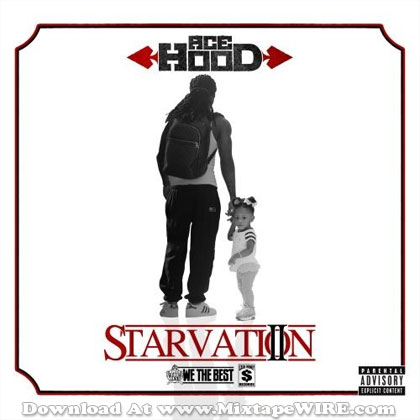 ace-hood-starvation-2-mixtape