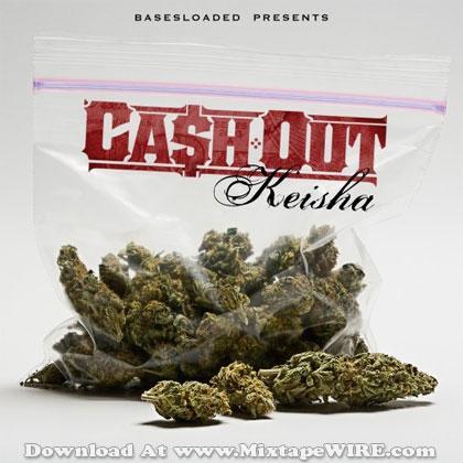 cash-out-keisha-mixtape