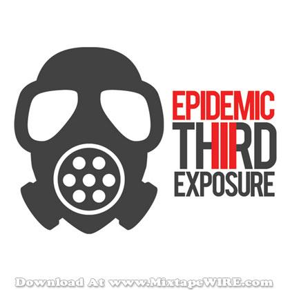 epidemic-third-exposure-mixtape