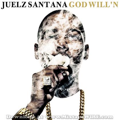 Juelz-Santana-God-Willing