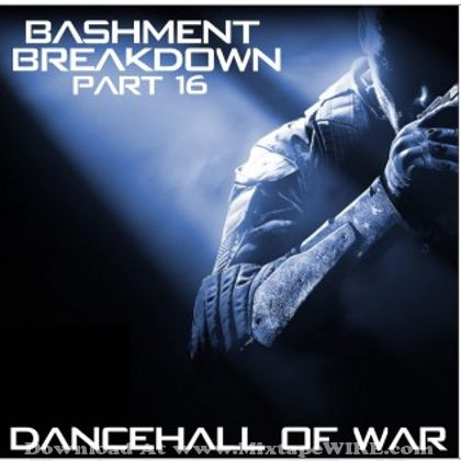 dancehall-of-war-bashment-breakdown-16