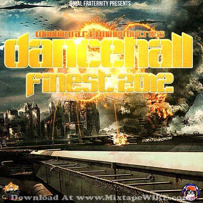 dj-cross-dancehalls-finest-2012