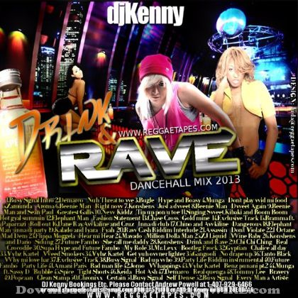 dj-kenny-drink-and-rave-dancehall-mix