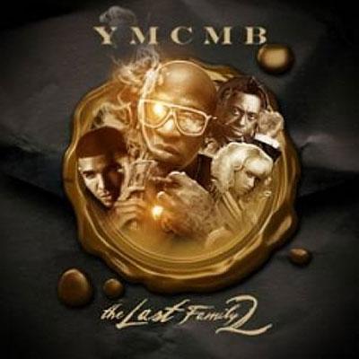 ymcmb-last-family-mixtape