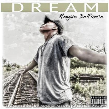dream-rogue-derance-mixtape