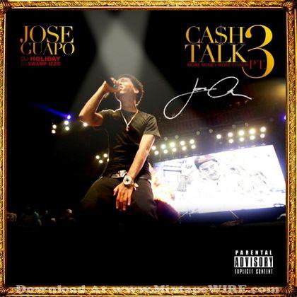 jose-guapo-cash-talk-2-more-money-more-power