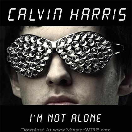 Calvin_Harris_I'm_Not_Alone_Mixtape