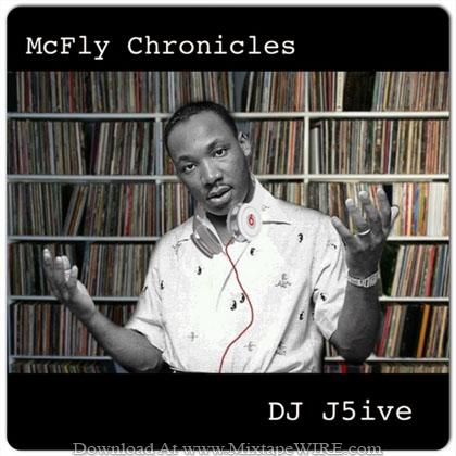 DJ_J5ive_Mcfly_Chronicles_Mixtape