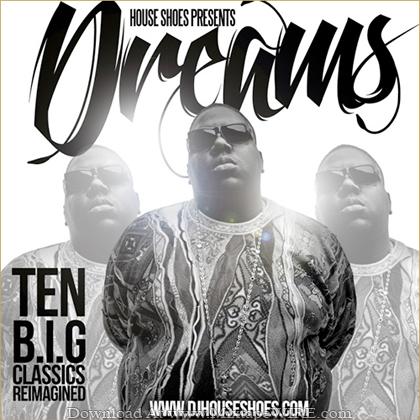 DREAMS_Ten_BIG_Classics_Re_Imagined_Mixtape