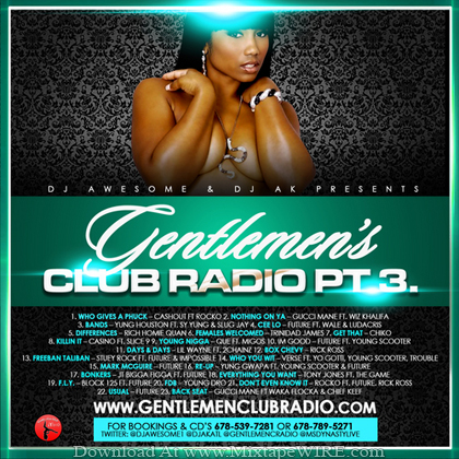Dj_Awesome_Dj_AK _Gentlemen_Club_Radio_Pt_3_Mixtape