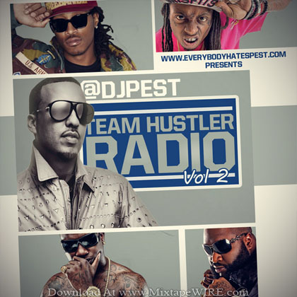 Dj_Pest_Team_Hustler_Radio_2_Mixtape