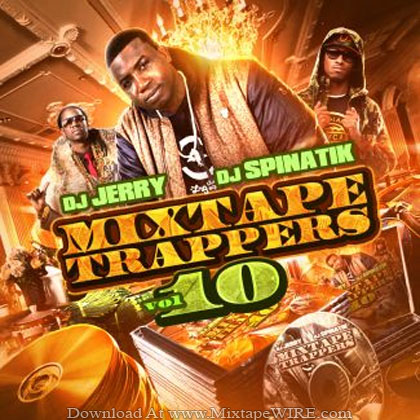 Dj_Spinatik_Dj_Jerry_Mixtape_Trappers_10