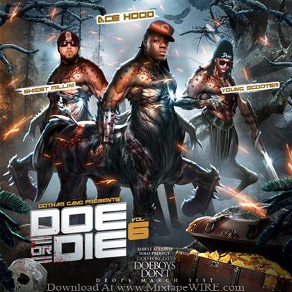 Gotham_Gang_Doe_Or_Die_Vol_6_Mixtape